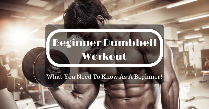 Beginner Dumbbell Workout