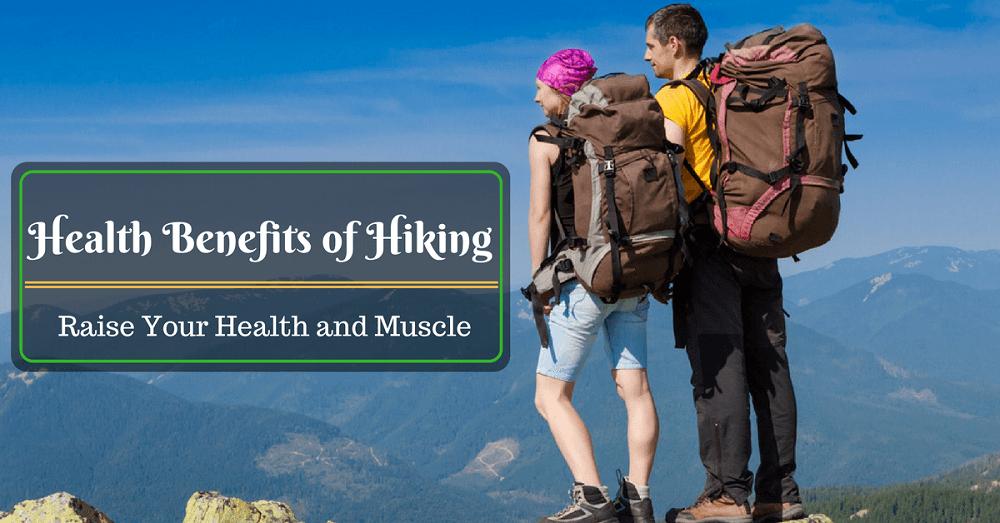Health Benefits of Hiking