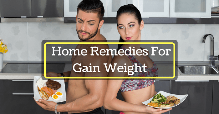 Home Remedies For Gain Weight