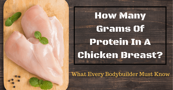 How Many Grams Of Protein In A Chicken Breast?