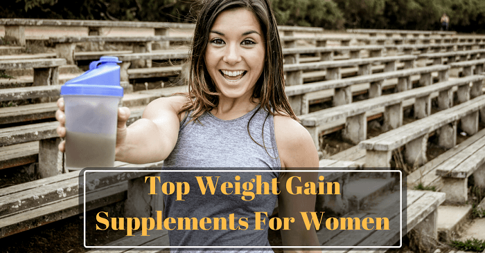 Top Weight Gain Supplements For Women