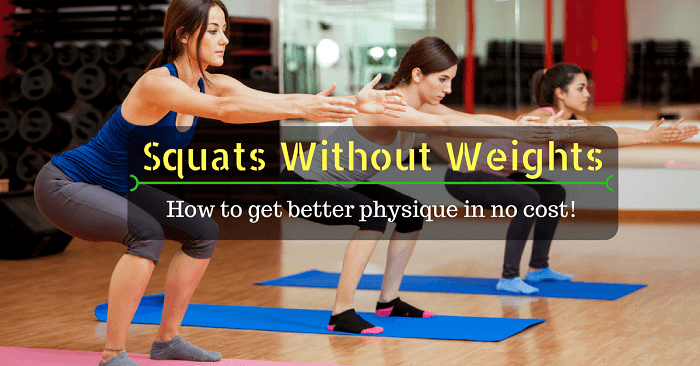 Squats Without Weights