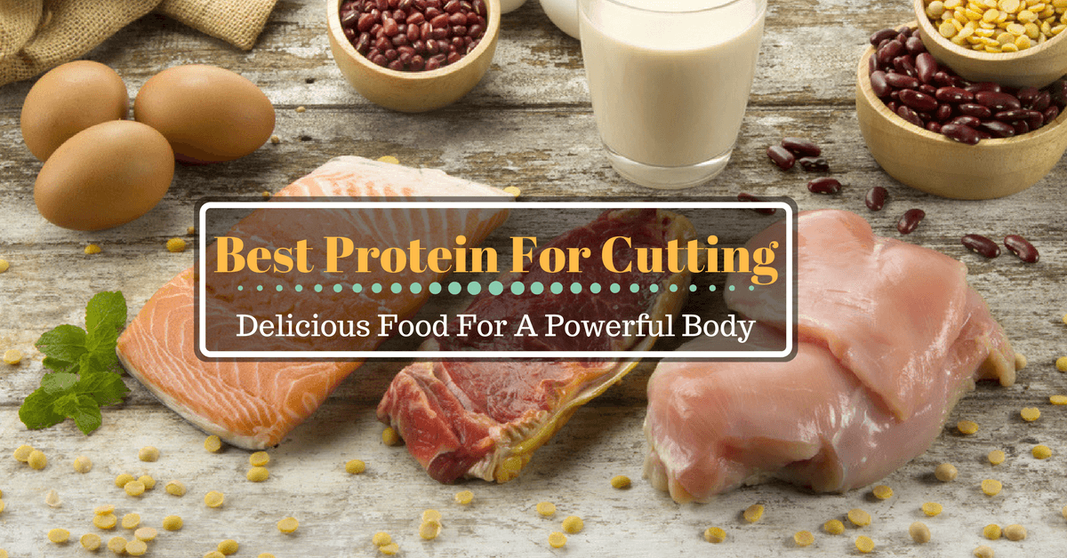 Best Protein For Cutting