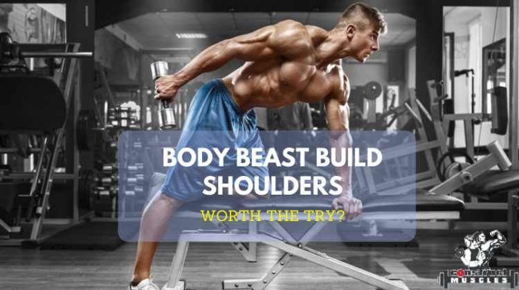 body beast build shoulders